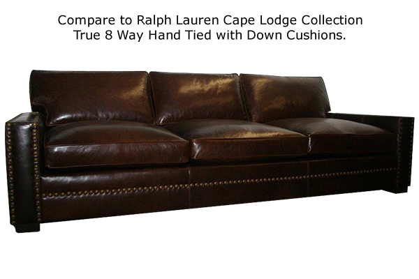 Santa Fe Sofa: Compare to Ralph Lauren Cape Lodge Collection, True 8 way hand tied with down cushions.